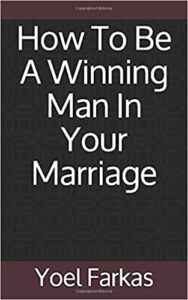 How To Be A Winning Man In Your Marriage
